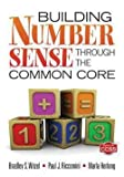 Bradley S. Witzel: Building Number Sense Through the Common Core (Paperback); 2012 Edition