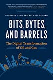 Bits, Bytes, and Barrels: The Digital