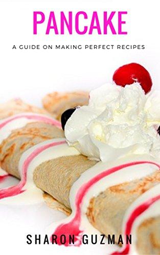 Pancake Recipe : 50 Delicious of Pancake