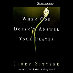 When God Doesn't Answer Your Prayer Audiobook
