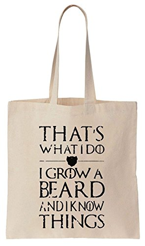 That's What I Do, I Grow A Beard And I Know Things Sacchetto di cotone tela di canapa