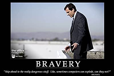 That's What She Said - Michael Scott Quote Bravery - Office Hope Poster Paper Print(12nch X 18 inch, Rolled)By A-ONE POSTERS