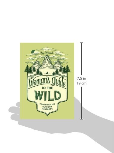 51qbYHi-6CL A Woman's Guide to the Wild: Your Complete Outdoor Handbook