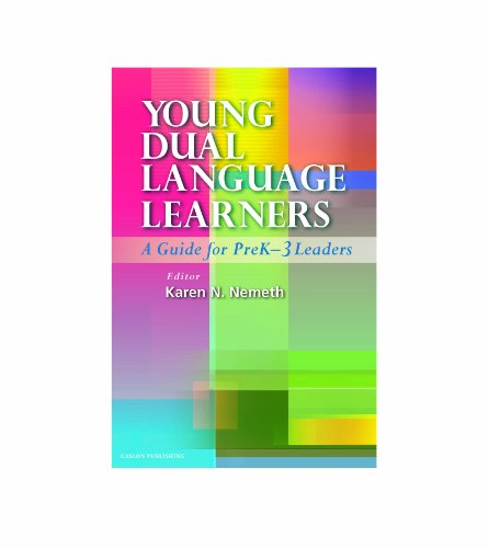 Young Dual Language Learners: A Guide for PreK-3 Leaders