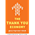The Thank You Economy (Enhanced Edition)