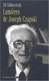 Lumières de Joseph Czapski, Silberstein, Jil