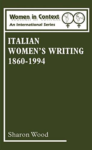 Italian Women's Writing 1860-1994 (Women in Context: Women's Writing)