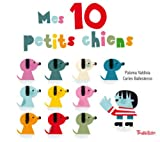 Mes 10 petits chiens