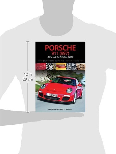Porsche 911 997 All Models 2004 To 2012 Your Only Guide To Buying