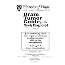 Brain Tumor Guide For The Newly DIagnosed (Version 7)