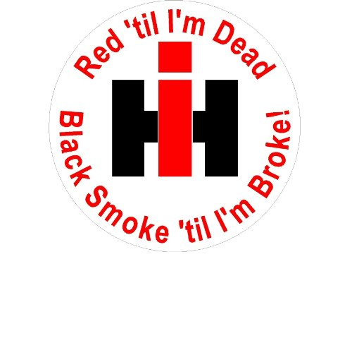Signs By Woody #2a Small Red til I'm Dead Black Smoke til I'm Broke