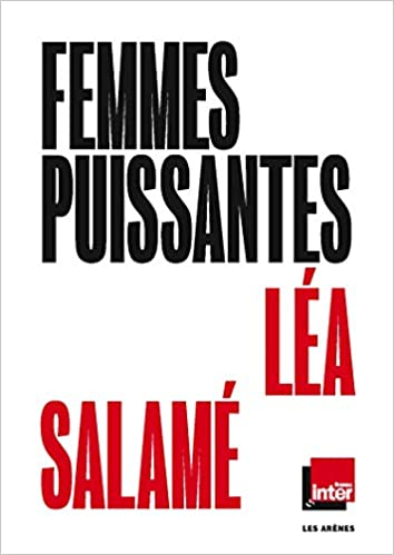 Femmes Puissantes Ar Anthol Press Amazon De Lea Salame Fremdsprachige Bucher