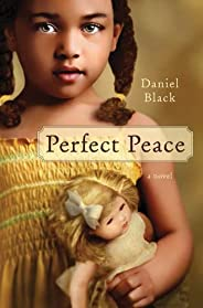 Perfect Peace: A Novel