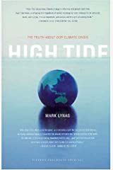 High Tide: The Truth About Our Climate Crisis Paperback