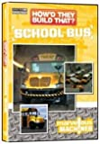 How'd They Build That?: School Bus