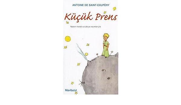 Kucuk Prens Prince Turkish Antoine De Saint Exupery