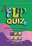 Flip Quiz Science and Maths: Age 11-12