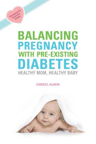 Balancing Pregnancy with Pre-existing Diabetes: Healthy Mom, Healthy (Balancing Herb)