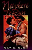 img - for Nowhere to Run (Indigo Sensuous Love Stories) book / textbook / text book