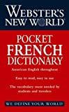 Webster's New World Pocket French Dictionary, Harrap Publishers Staff, 0764556207