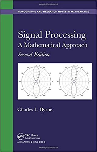 Second Edition A Mathematical Approach Signal Processing