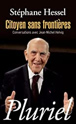 Citoyen Sans Frontieres: Conversations Avec Jean-Michel Helvig (French Edition)