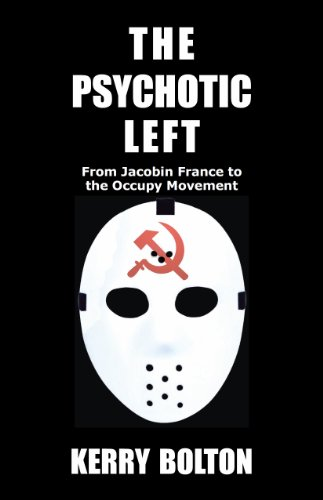 The Psychotic Left From Jacobin France To The Occupy Movement