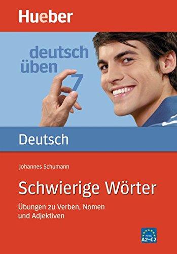 Deutsch üben, neue Rechtschreibung, Neubearbeitung, Bd.7, Schwierige Wörter: Bd 7