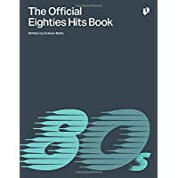 The Official Eighties Hits Book