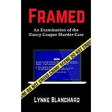 Framed: An Examination of the Nancy Cooper Murder Case