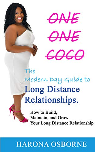 One One Coco: The Modern Day Guide to Long Distance Relationships