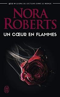 Un coeur en flammes, Roberts, Nora