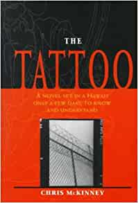 tattoo chris mckinney essay Write an analysis of chris mckinney's – hawai'i-based novel – the tattoo are you looking for a similar paper or any other quality academic essay.