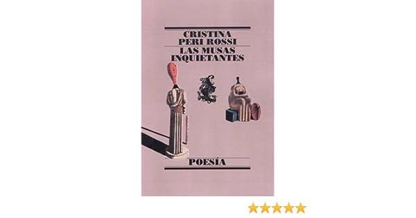 Las musas inquietantes (POESIA): Amazon.es: Peri Rossi, Cristina: Libros