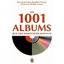 1001 ALBUMS QU'IL FAUT AVOIR ÉCOUTÉS DANS SA VIE (LES)