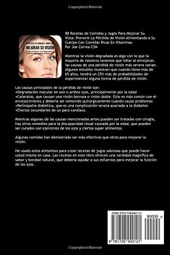 88 Recetas de Comidas y Jugos Para Mejorar Su Visión: Prevenir La Pérdida de Vista Alimentando A Su Cuerpo Con Comidas Ricas En Vitaminas (Spanish Edition): ...