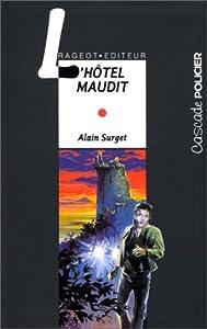 "Afficher ""L'hôtel maudit"""