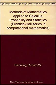 Book Methods of Mathematics Applied to Calculus, Probability, and Statistics (Prentice-Hall Series in Computational Mathematics)