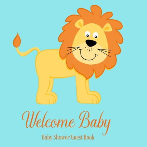 Baby Shower Guest Book Welcome Baby: Lion King Safari Animal Theme Decorations | Boy Sign in Guestbook Keepsake with Address, Baby Predictions, Advice for Parents, Wishes, Photo & Gift Log