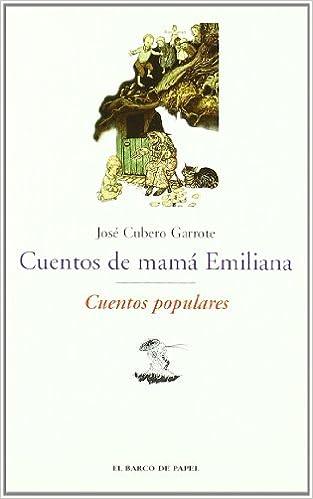 Cuentos de Mamá Emiliana. Cuentos Populares -El Barco De Papel Clásicos Juveniles