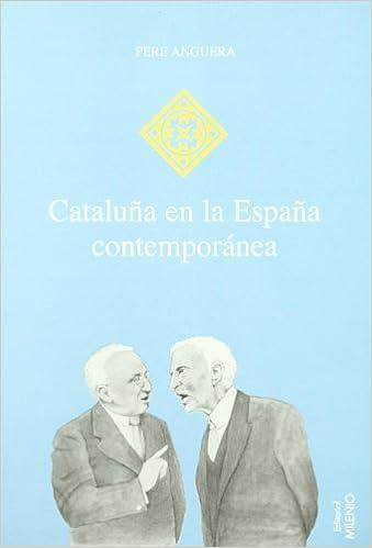 Cataluña en la España contemporánea (Hispania): Amazon.es: Anguera ...
