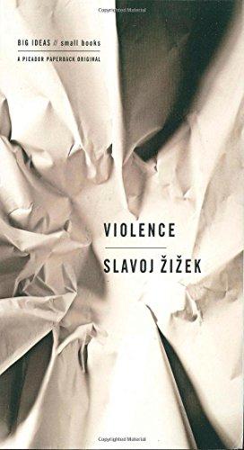 Violence: Six Sideways Reflections (Big Ideas/Small Books) [Slavoj Zizek] (Tapa Blanda)