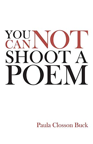 Image of You Cannot Shoot a Poem: Poems
