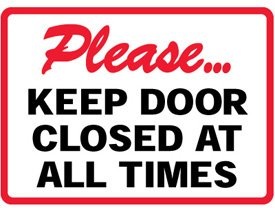 Plastic Please Keep Door Closed Sign 10 Quot H X 14 Quot W Please