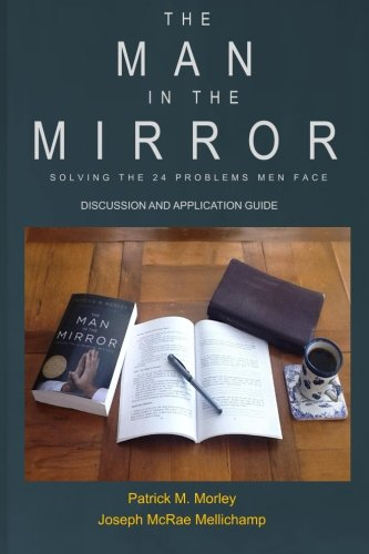 The Man in the Mirror: Discussion and Application Guide