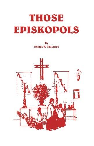 Those Episkopols Dennis Roy Maynard