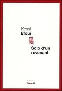 Solo d'un revenant, Efoui, Yosuah Kossi