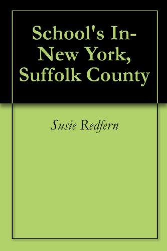 School's In-New York, Suffolk County