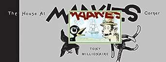 Read The House At Maakies Corner By Tony Millionaire
