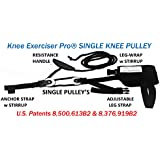 Knee Exerciser Pro Single Knee Pulley: Knee Therapy, TKA, ACL & Knee Contracture Rehab